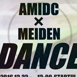AMIDC × MEIDEN DANCE